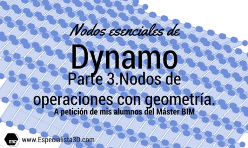 Nodos esenciales de Dynamo. Parte 3. Nodos de operaciones con geometría.