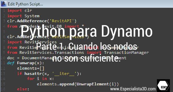 Python para Dynamo. Parte 1. Cuando los nodos no son suficiente.