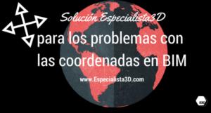 Solución de Especialista3D para los problemas de coordenadas BIM (2/2)