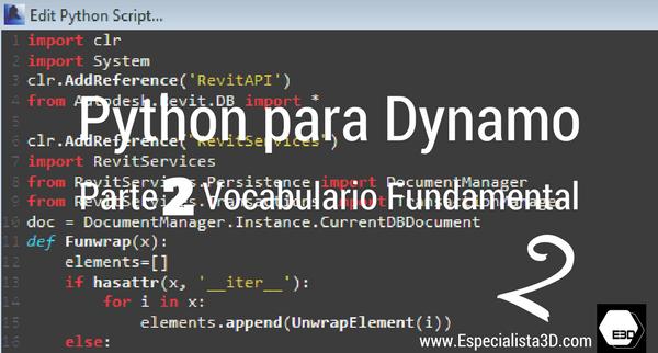 Python para Dynamo: Parte 2. Vocabulario fundamental.