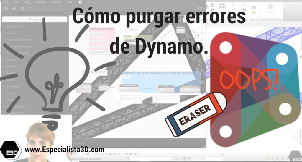Cómo purgar errores en Dynamo. MDUG 2.