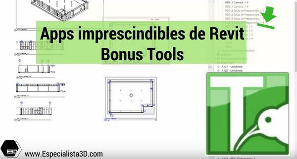 Apps imprescindibles de Revit: Bonus Tools  Especialista3D